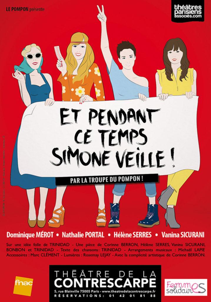 Et pendant ce temps Simone Veille